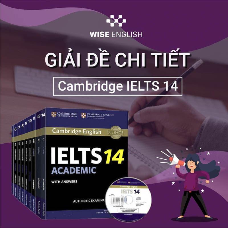 Giải đề Cambridge IELTS 14
