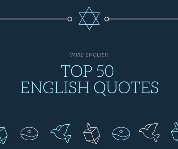 Châm ngôn tiếng anh hay wise english