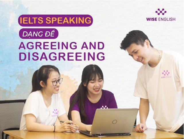 dang de agreeing and disagreeing ielts speaking 1