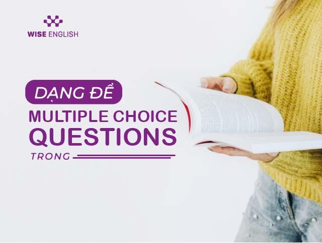 dang de multiple choice questions trong ielts 1