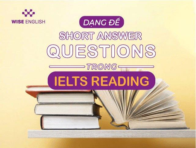 DẠNG ĐỀ SHORT ANSWER QUESTIONS