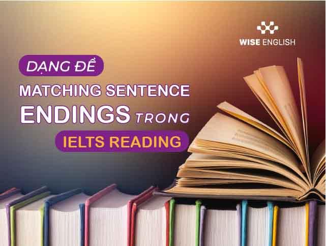 matching sentence endings trong ielts reading 1