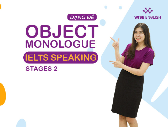 object monologue ielts speaking stages 2 1