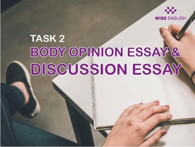task-2-body-opinion-essay-discussion-essay
