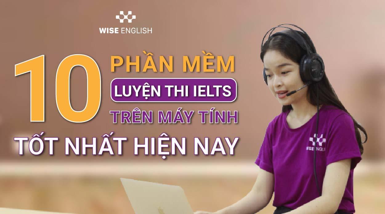 10-phan-mem-luyen-thi-IELTS-tren-may-tinh
