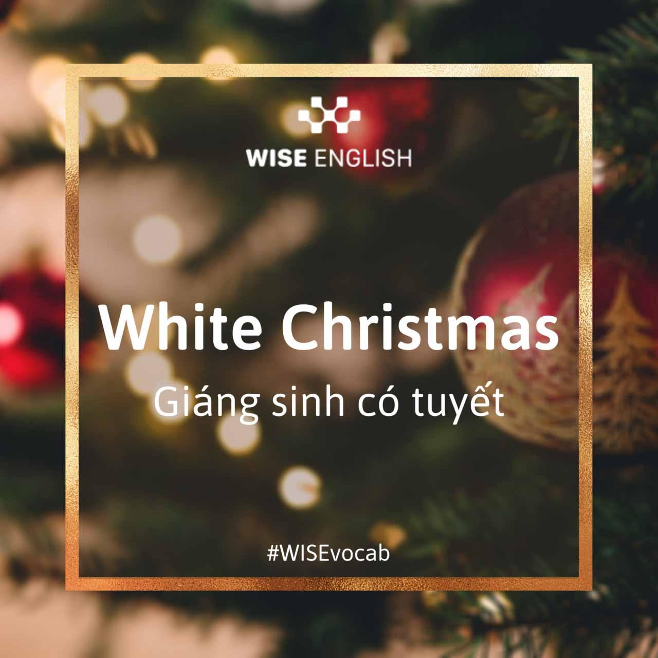 Idiom Giáng sinh-Giáng sinh có tuyết