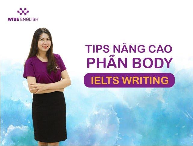 IELTS-writing-task-2-tips-nang-cao-body