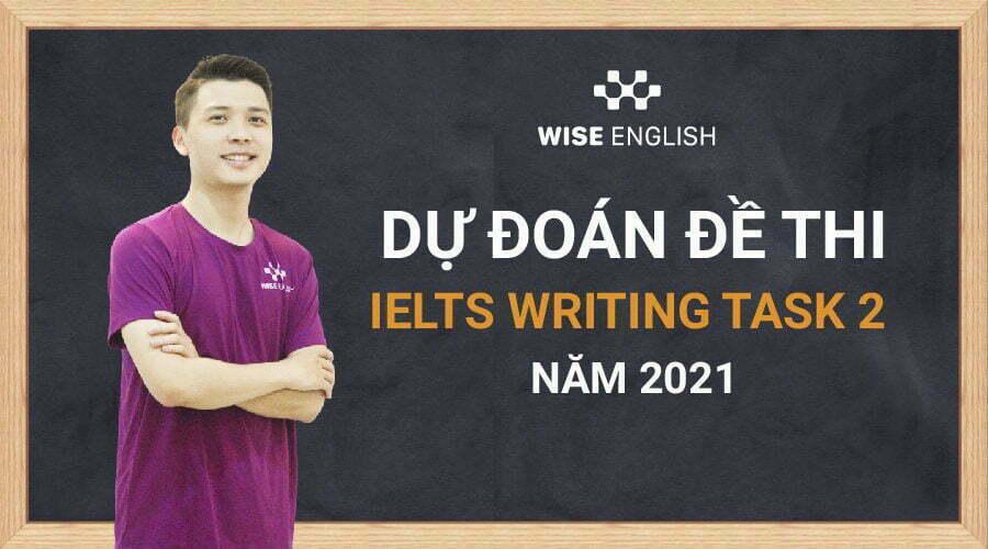 dự đoán đề thi ielts writing task 2