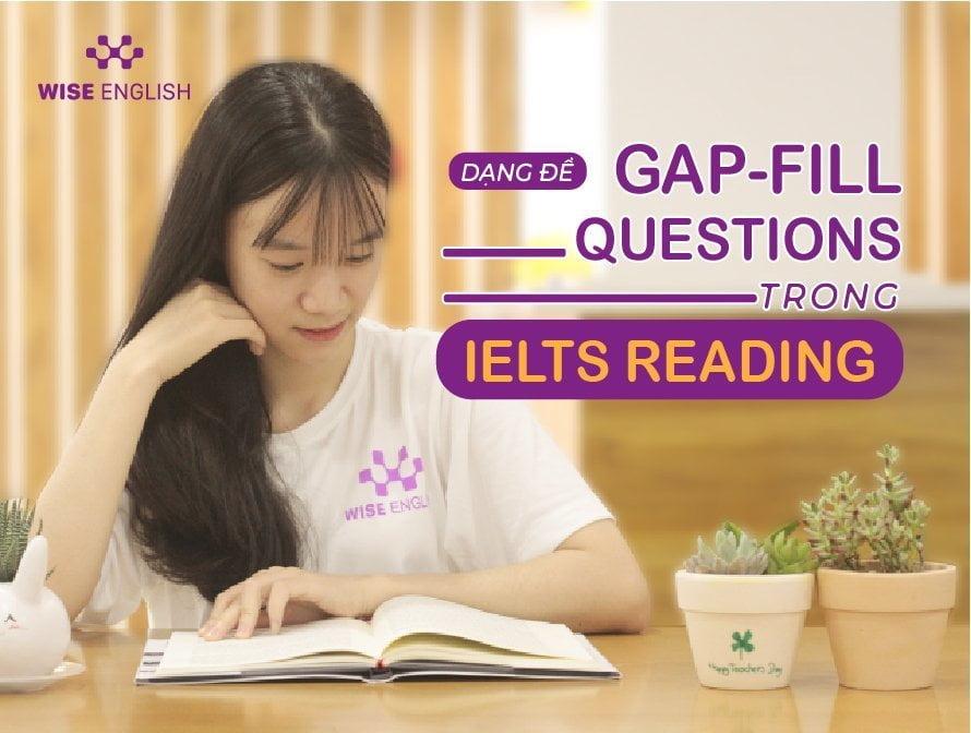 ielts reading GAP FILL QUESTIONS