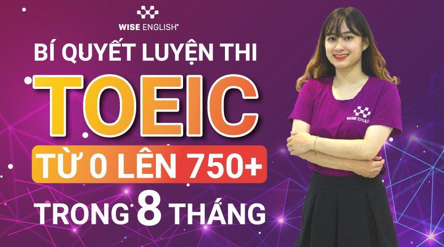 luyen-thi-toeic-tu-0-len-750-trong-8-thang