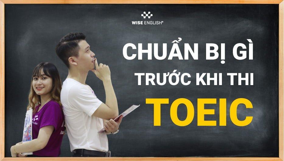 chuẩn bị trước kì thi TOIEC