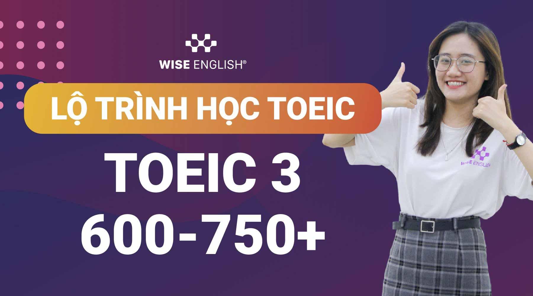 lộ trình học TOEIC 3 tại WISE