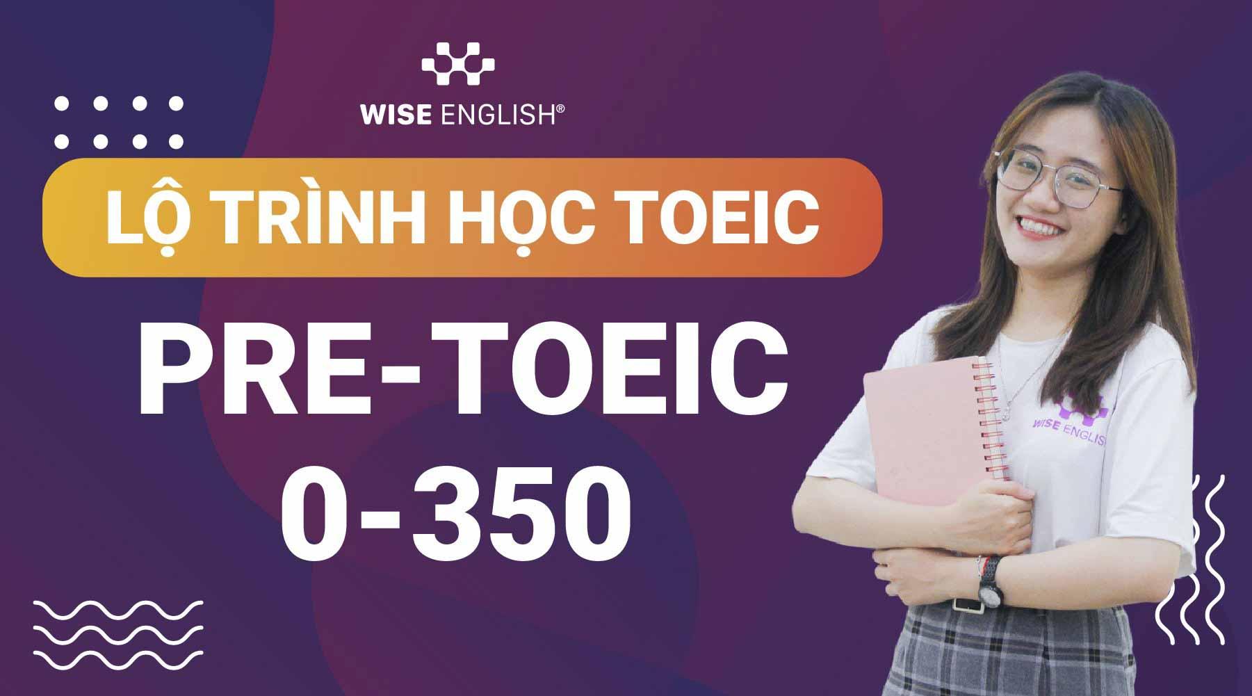 Lộ trình học TOEIC 750+